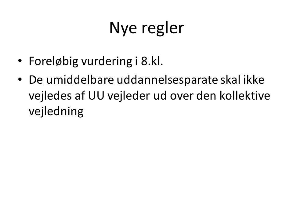 Nye regler Foreløbig vurdering i 8.kl.