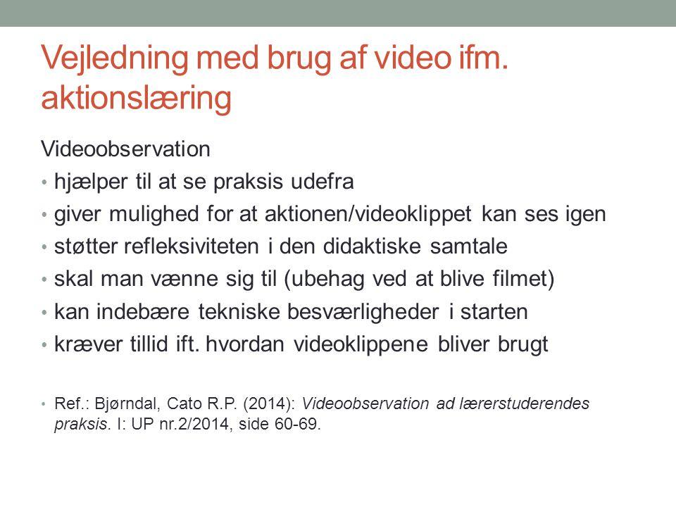 Vejledning med brug af video ifm. aktionslæring