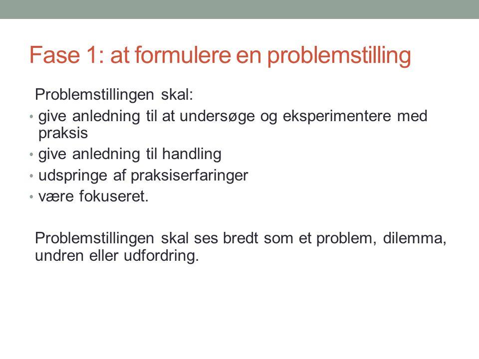 Fase 1: at formulere en problemstilling