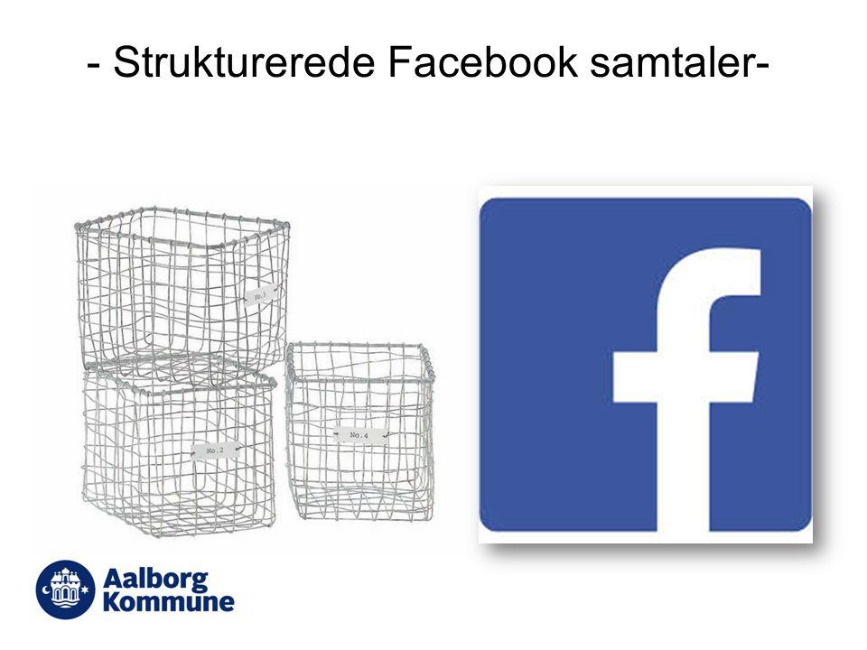 - Strukturerede Facebook samtaler-