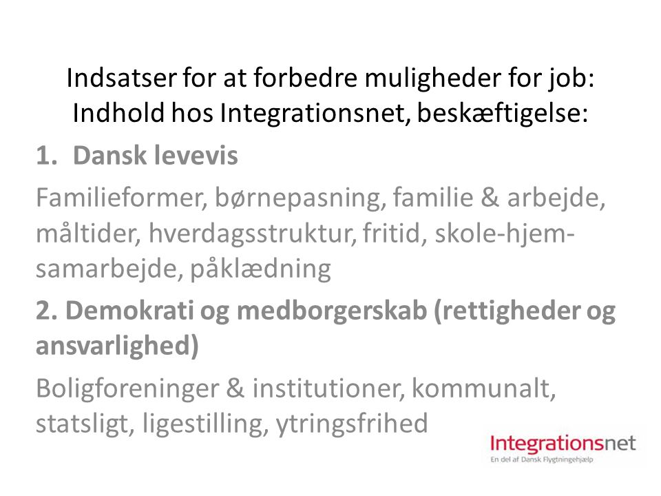 Indsatser for at forbedre muligheder for job: Indhold hos Integrationsnet, beskæftigelse: