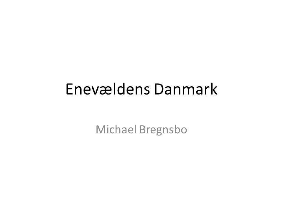 Enevældens Danmark Michael Bregnsbo