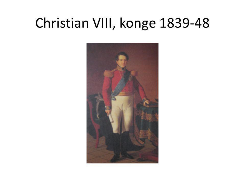 Christian VIII, konge 1839-48