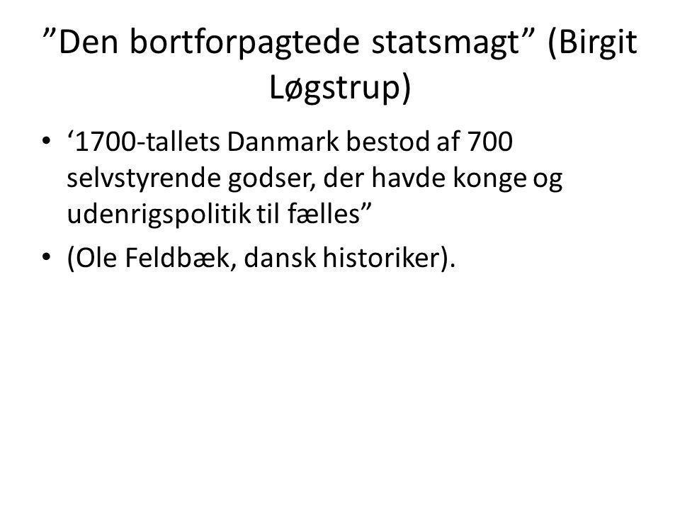 Den bortforpagtede statsmagt (Birgit Løgstrup)