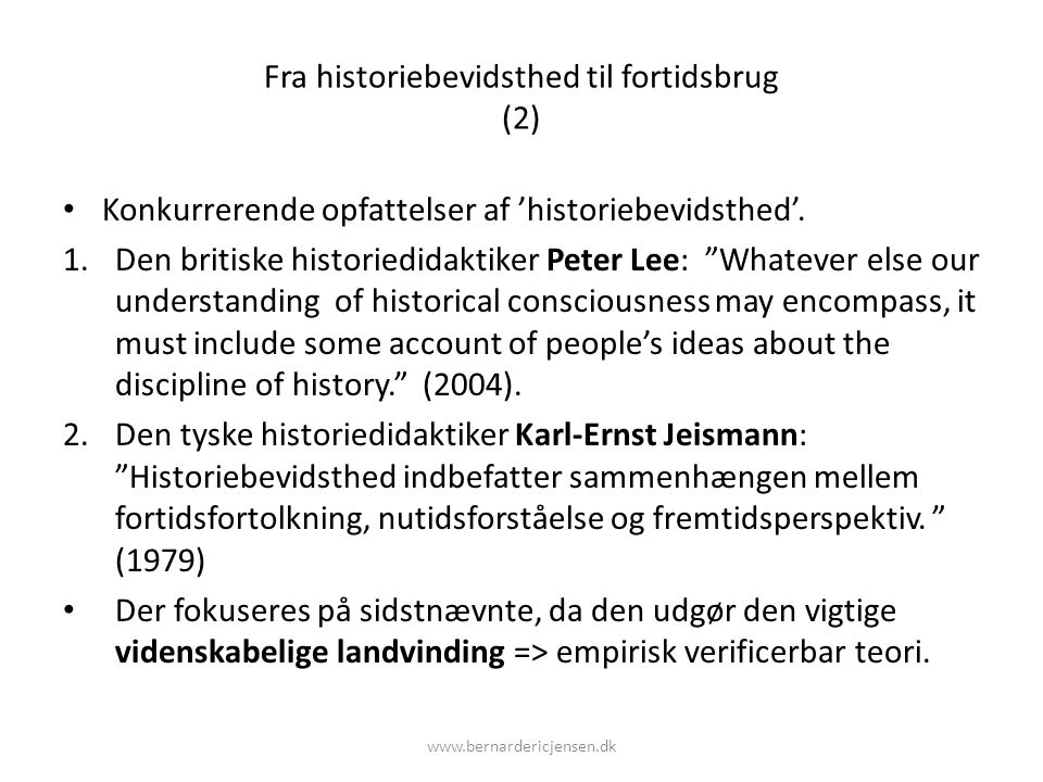 Fra historiebevidsthed til fortidsbrug (2)