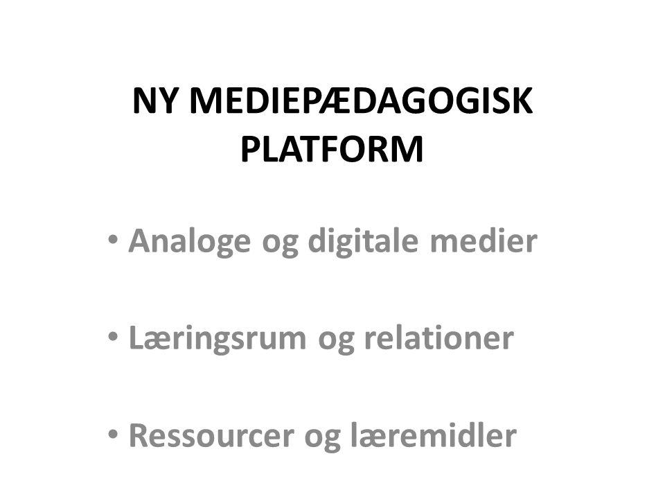 NY MEDIEPÆDAGOGISK PLATFORM