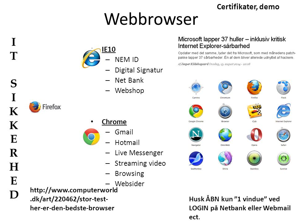 Webbrowser IT S I KKERHED Certifikater, demo IE10 NEM ID