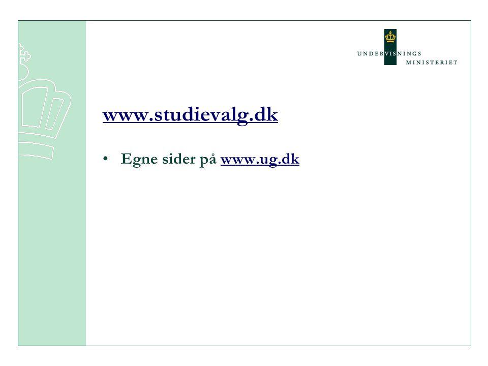 www.studievalg.dk Egne sider på www.ug.dk