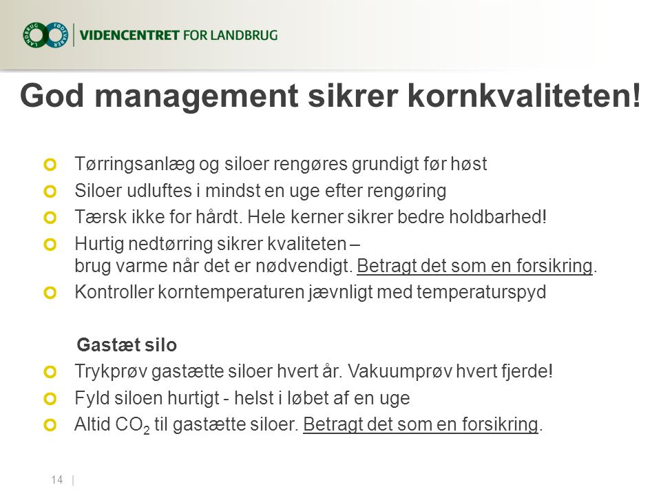 God management sikrer kornkvaliteten!