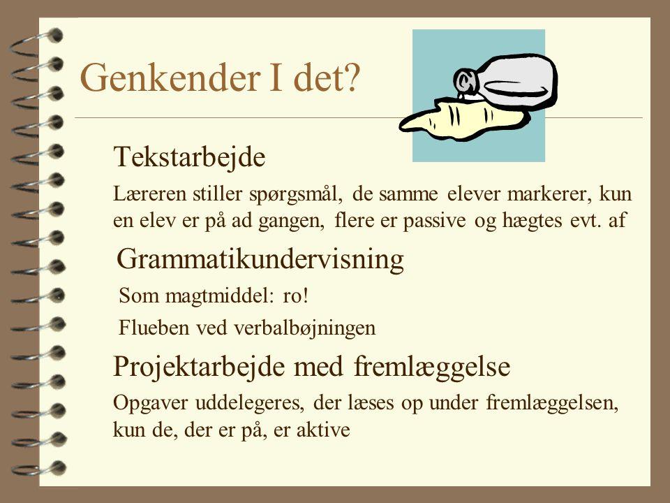 Genkender I det Tekstarbejde Grammatikundervisning