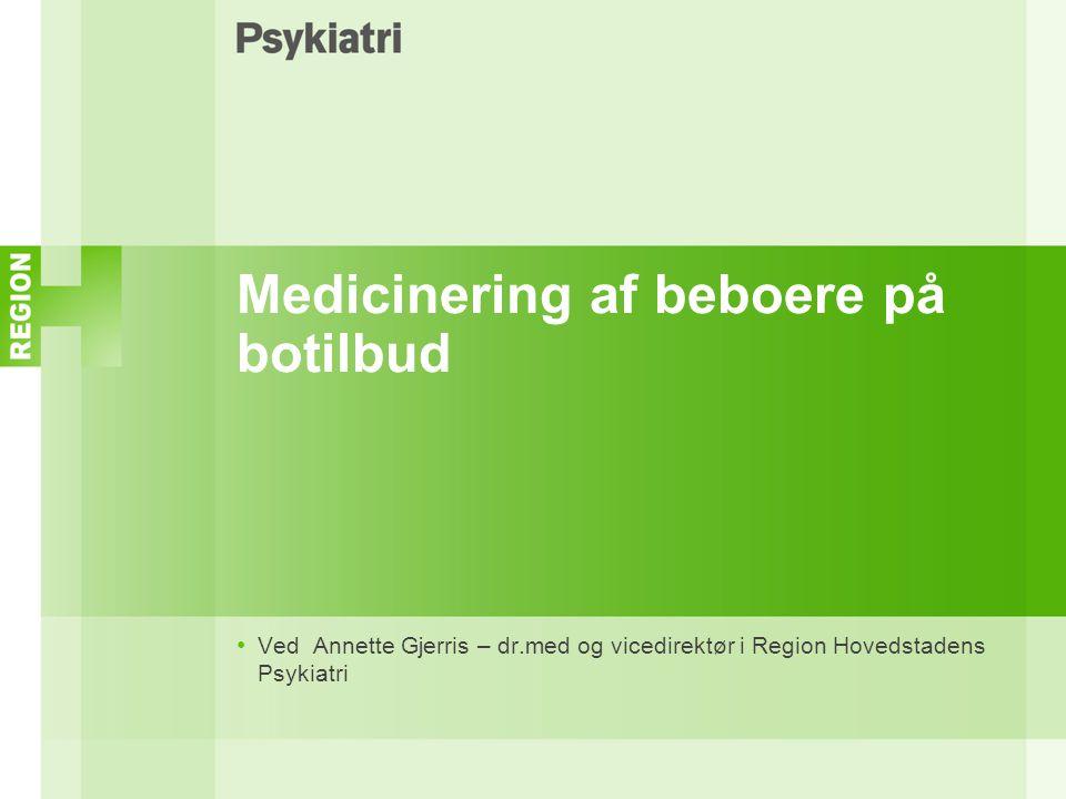 Medicinering af beboere på botilbud