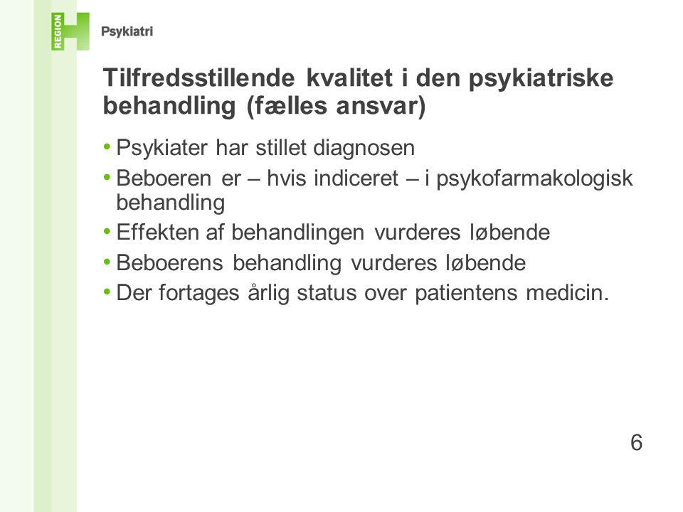 Tilfredsstillende kvalitet i den psykiatriske behandling (fælles ansvar)