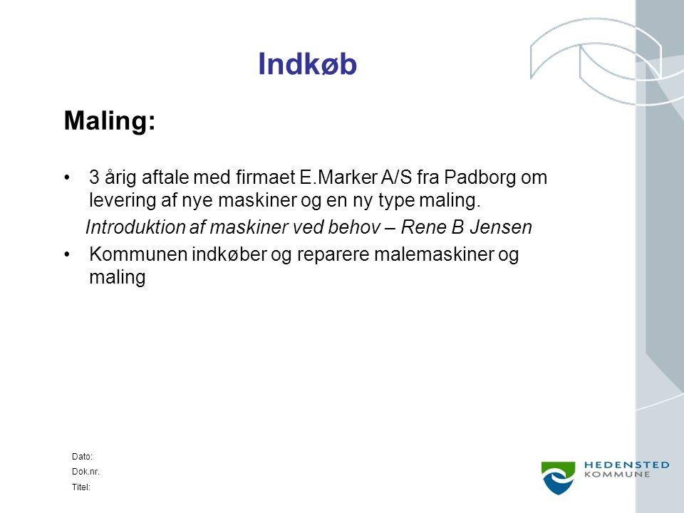 Indkøb Maling: 3 årig aftale med firmaet E.Marker A/S fra Padborg om levering af nye maskiner og en ny type maling.