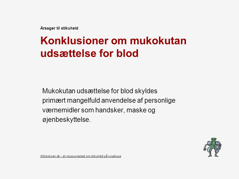 Konklusioner om mukokutan udsættelse for blod
