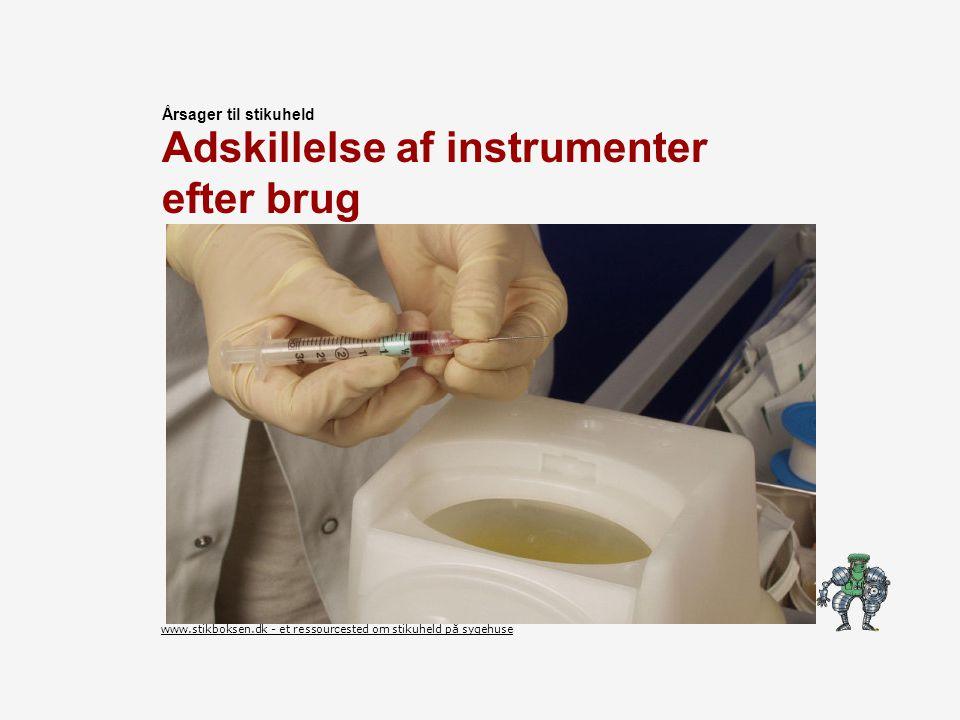Adskillelse af instrumenter efter brug