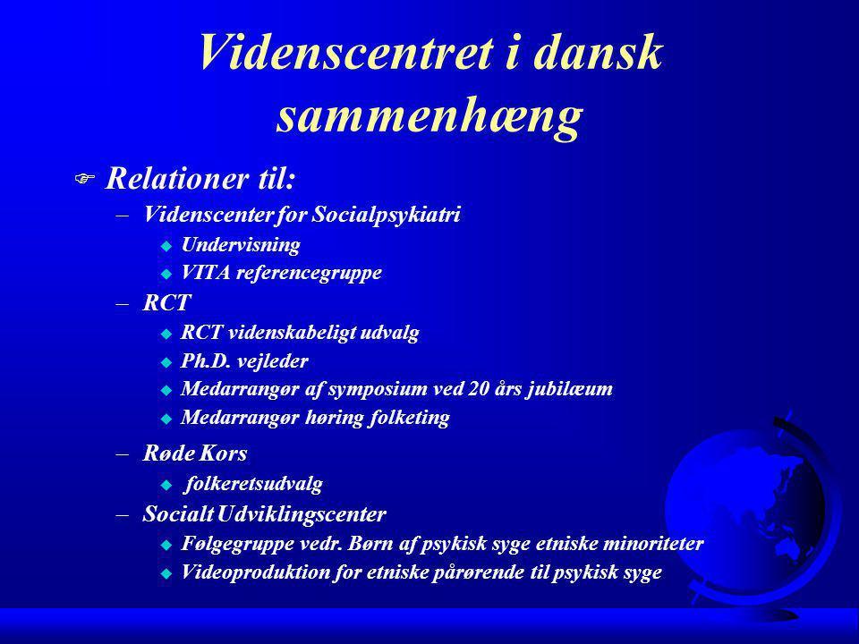 Videnscentret i dansk sammenhæng