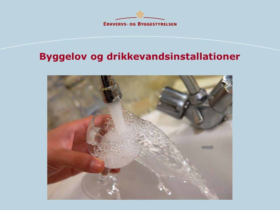 Byggelov og drikkevandsinstallationer