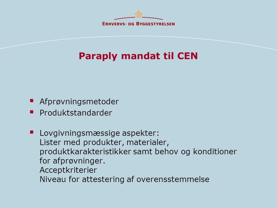 Paraply mandat til CEN Afprøvningsmetoder Produktstandarder