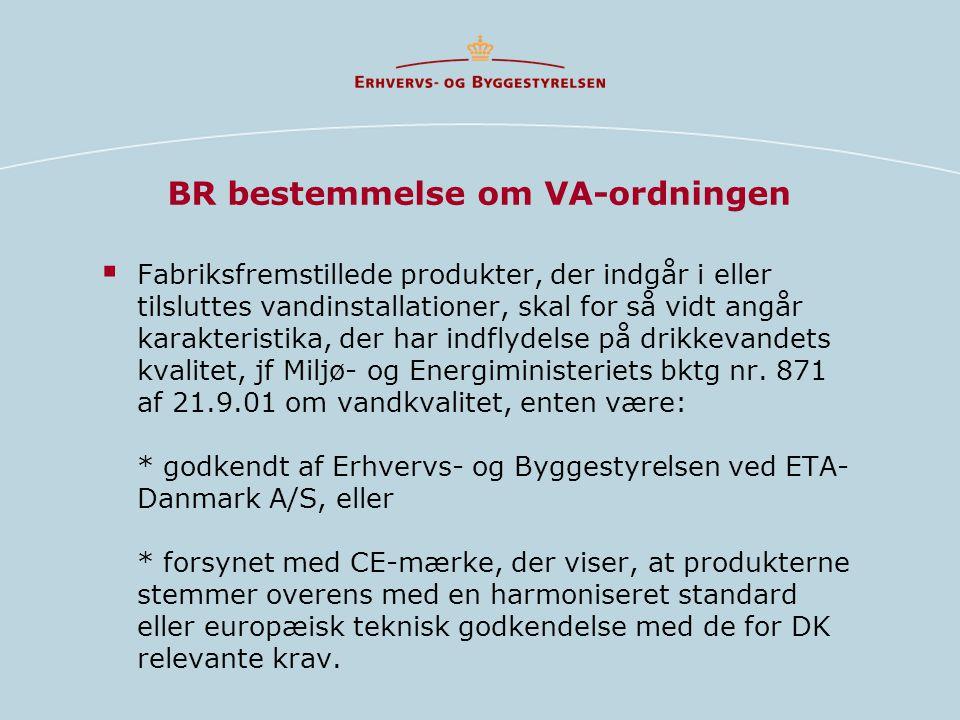 BR bestemmelse om VA-ordningen