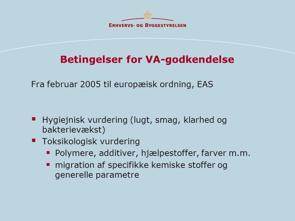 Betingelser for VA-godkendelse