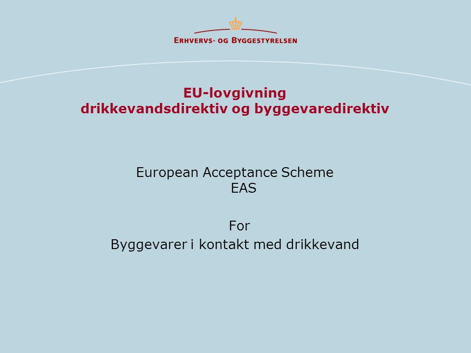 EU-lovgivning drikkevandsdirektiv og byggevaredirektiv