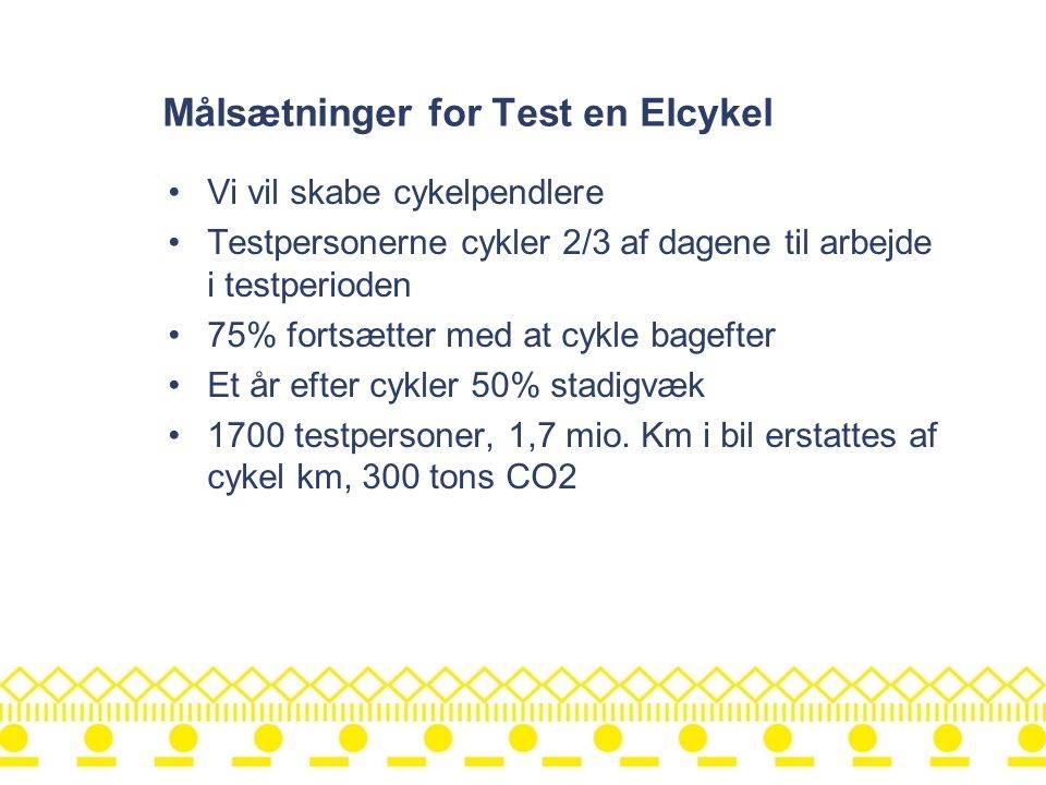Målsætninger for Test en Elcykel