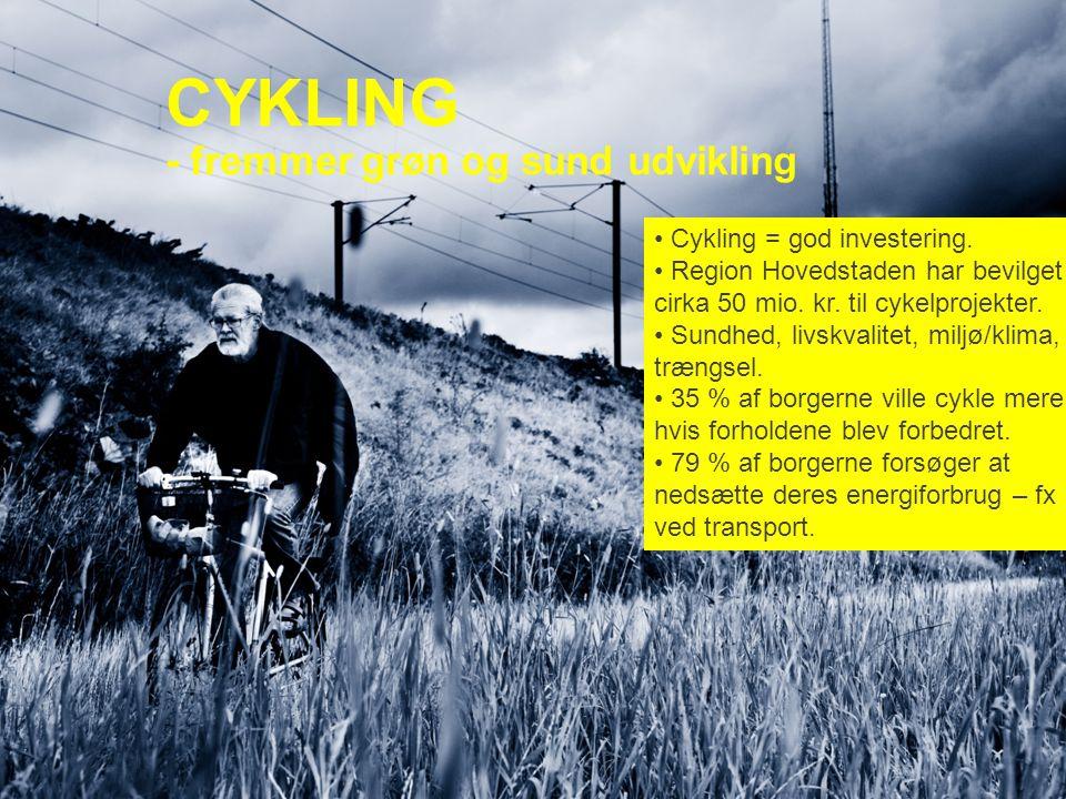 CYKLING - fremmer grøn og sund udvikling