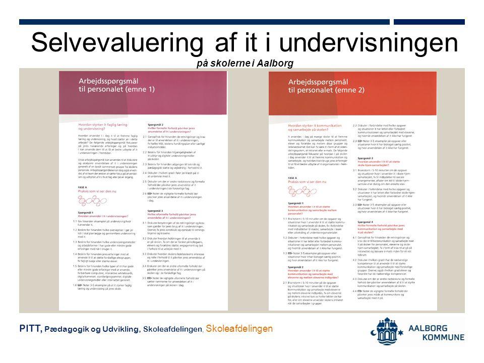 Selvevaluering af it i undervisningen på skolerne i Aalborg