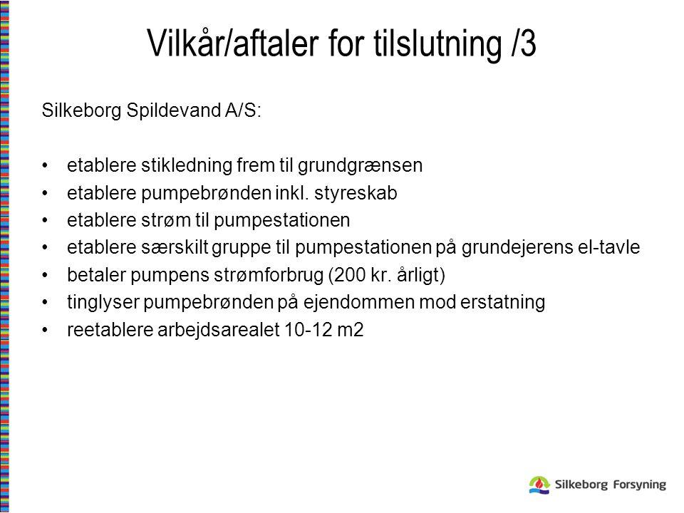 Vilkår/aftaler for tilslutning /3
