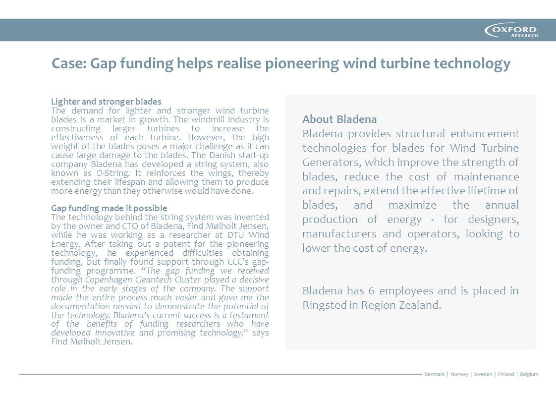 Case: Gap funding helps realise pioneering wind turbine technology
