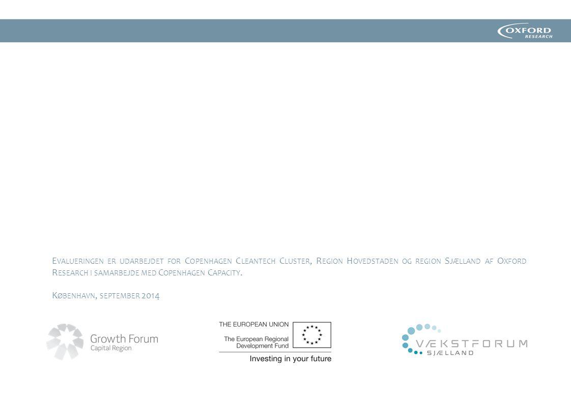 Evalueringen er udarbejdet for Copenhagen Cleantech Cluster, Region Hovedstaden og region Sjælland af Oxford Research i samarbejde med Copenhagen Capacity.