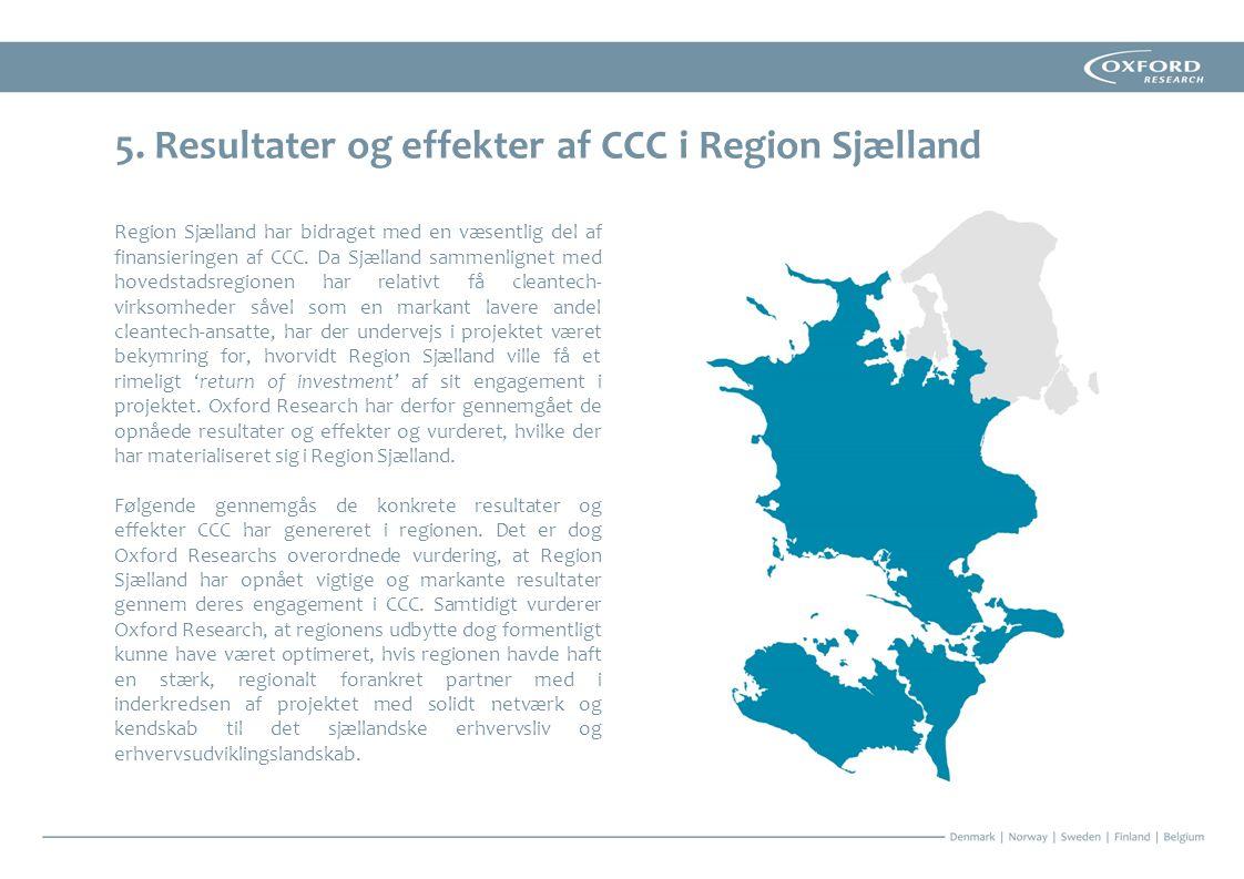 5. Resultater og effekter af CCC i Region Sjælland