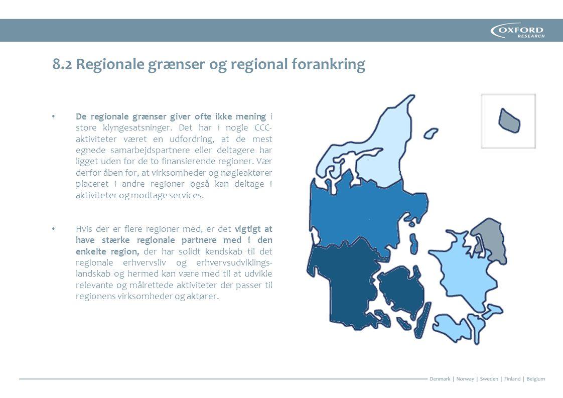 8.2 Regionale grænser og regional forankring