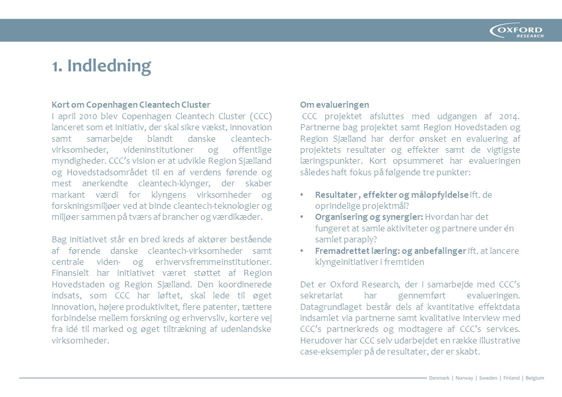 1. Indledning Kort om Copenhagen Cleantech Cluster