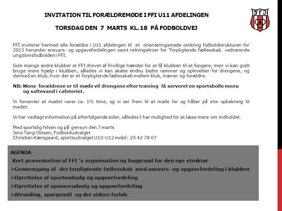 Invitation til forældremøde i FFI U11 afdelingen torsdag den 7 marts kl. 18 på fodboldvej
