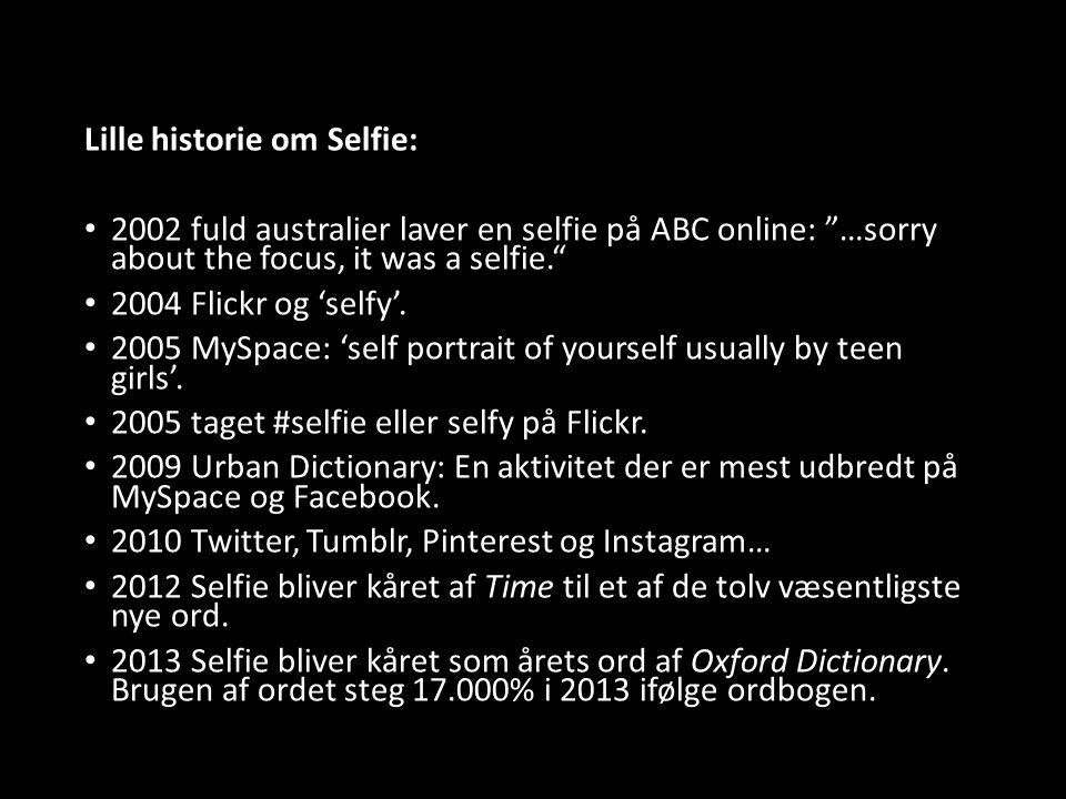 Bent Fausing At skabe et billede af sig selv. Om Selfier…