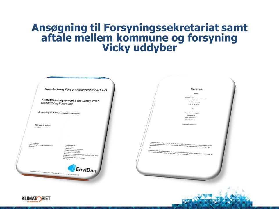 Ansøgning til Forsyningssekretariat samt aftale mellem kommune og forsyning