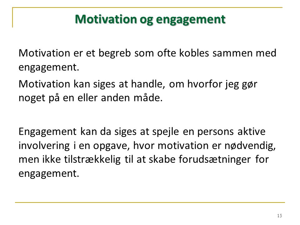 Motivation og engagement