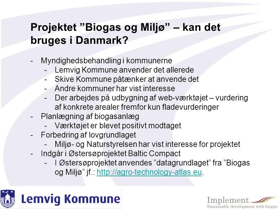 Projektet Biogas og Miljø – kan det bruges i Danmark
