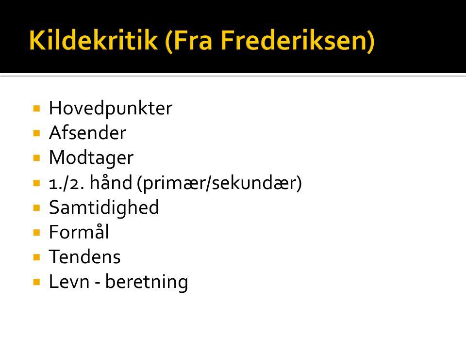 Kildekritik (Fra Frederiksen)