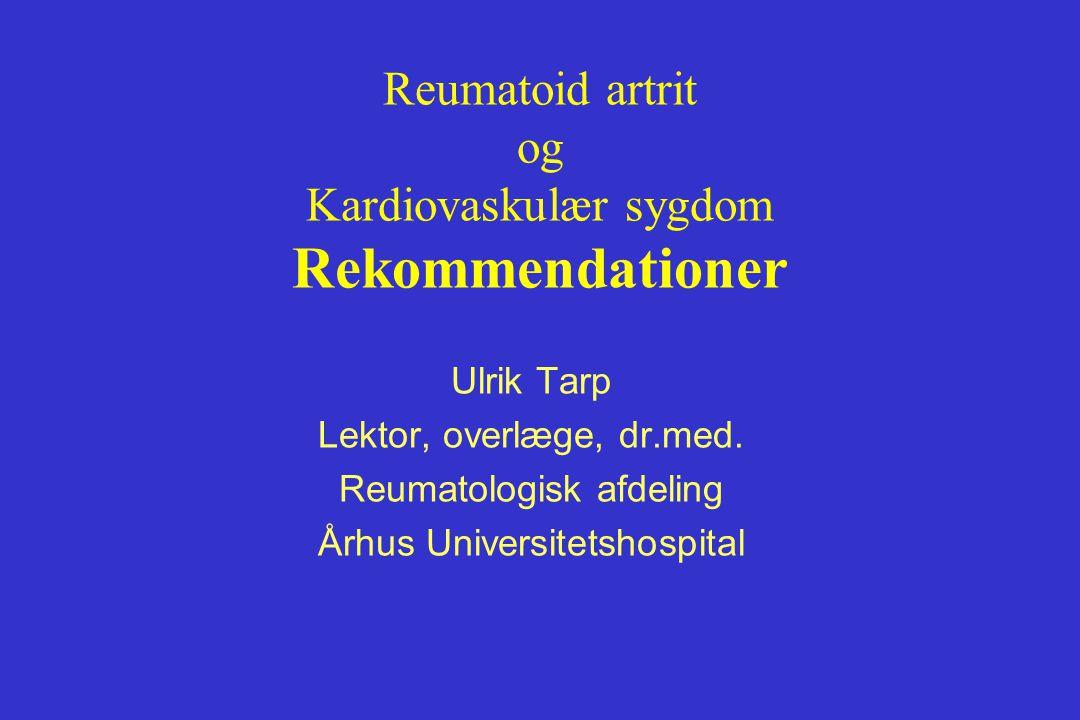 Reumatoid artrit og Kardiovaskulær sygdom Rekommendationer