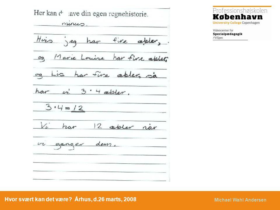 Hvor svært kan det være Århus, d.26 marts, 2008