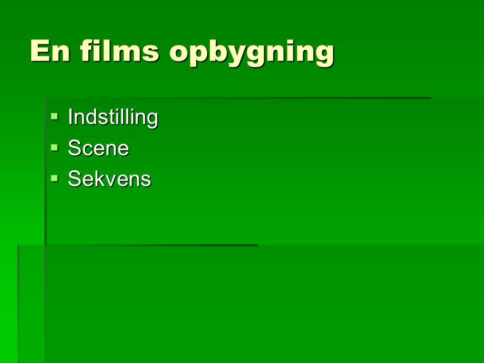 En films opbygning Indstilling Scene Sekvens