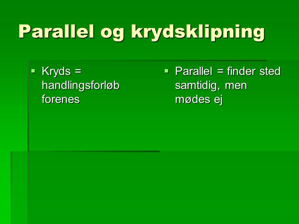 Parallel og krydsklipning