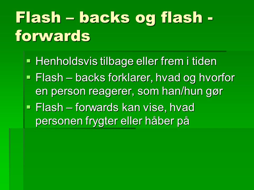 Flash – backs og flash - forwards