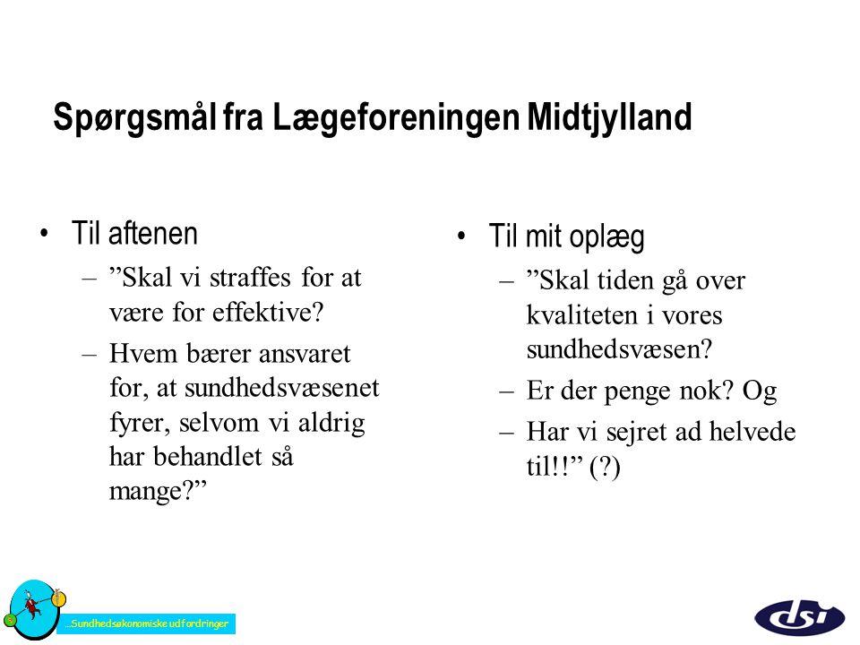 Spørgsmål fra Lægeforeningen Midtjylland