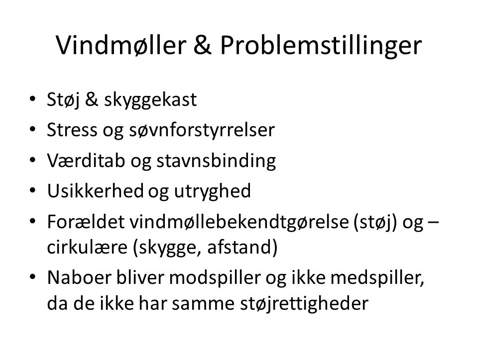 Vindmøller & Problemstillinger