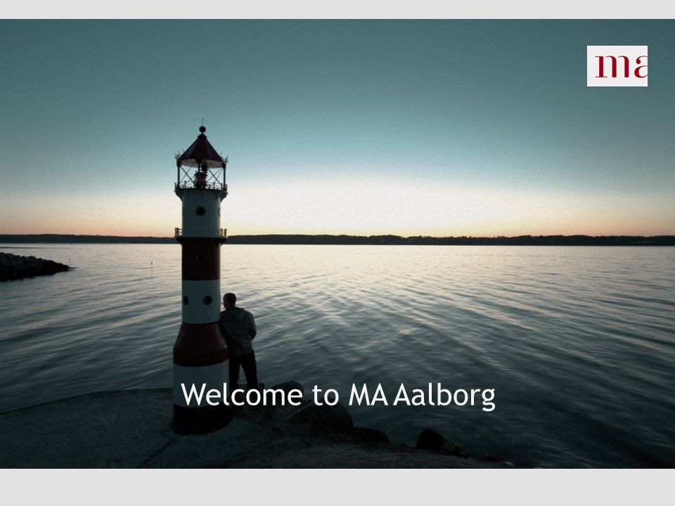 Welcome to MA Aalborg