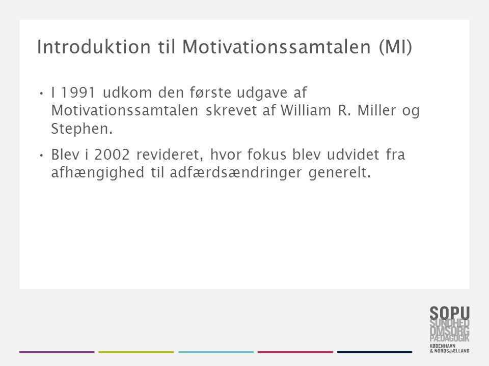 Introduktion til Motivationssamtalen (MI)