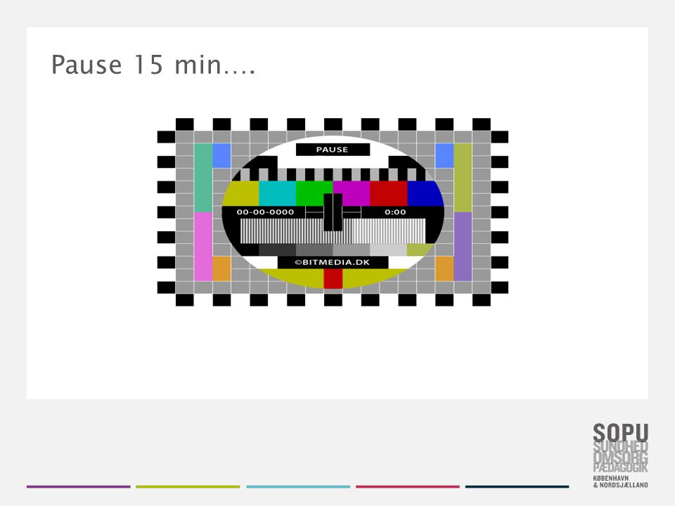 Pause 15 min….